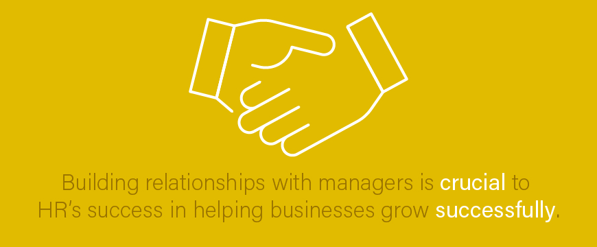 Graphic: Building relationships with managers is crucial to HR's success in helping businesses grow successfully.